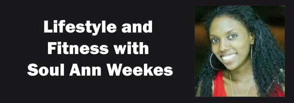 Lifestyle and fitness with soul ann weekes